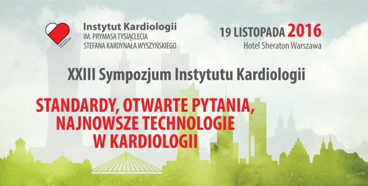 XXIII Sympozjum Instytutu Kardiologii