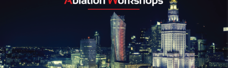 Zapraszamy na III edycję International Warsaw Ablation Workshops!