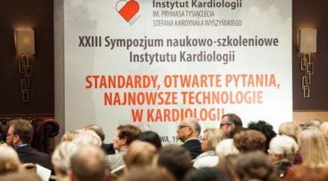 XXIII Sympozjum naukowo-szkoleniowe Instytutu Kardiologii