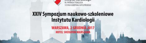 XXIV Sympozjum Instytutu Kardiologii