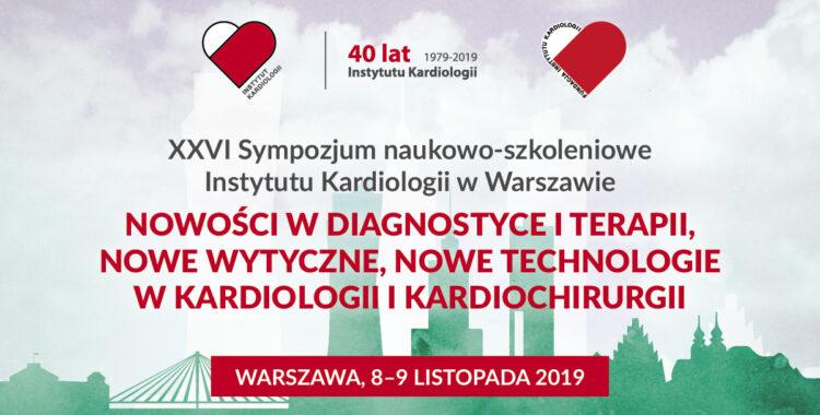Zapraszamy na XXVI Sympozjum Instytutu Kardiologii