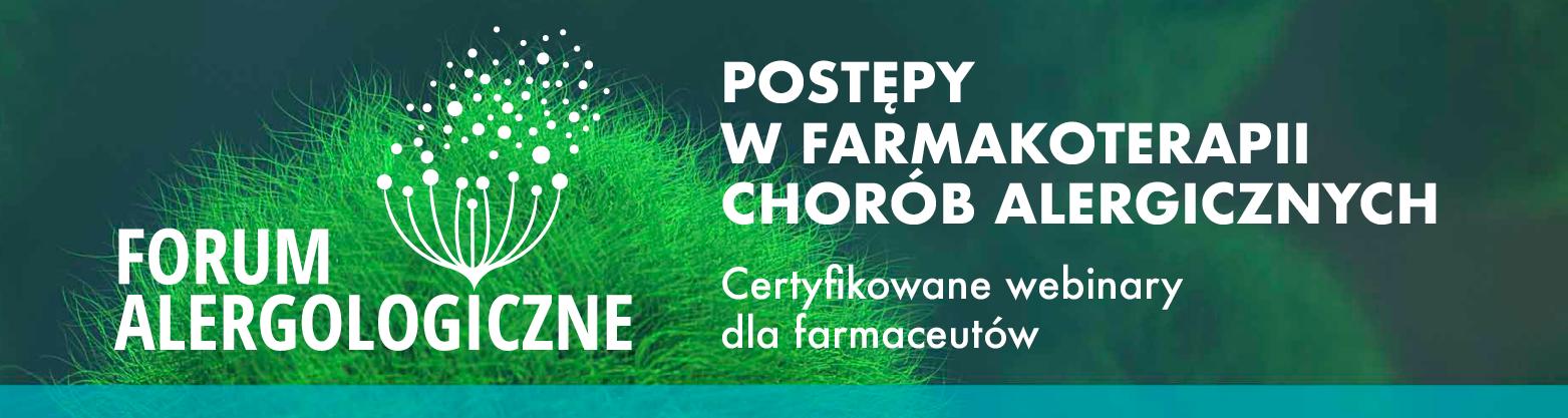 Forum Alergologiczne - certyfikowane webinary dla farmaceutów